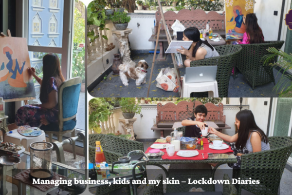 Managing business, kids and my skin – Lockdown Diaries