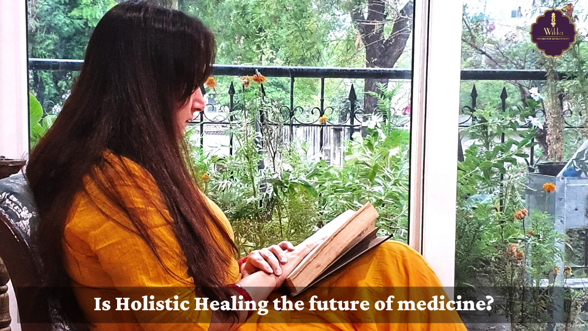 Is Holistic Healing the future of medicine